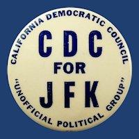 1960 CDC For JFK California Democratic Council Political Campaign Pinback Button Scarce