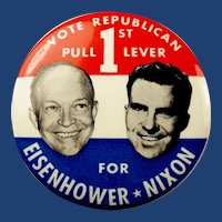 "1952 Vote Republican Pull 1st Lever For Eisenhower & Nixon Campaign Political Pinback Button 3-1/2"" scarce"
