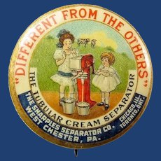 The Sharples Separator Co. Tubular Cream Separator Advertising Pinback Button ca. 1898-1900