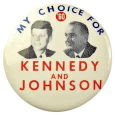 1960 My Choice For '60 Kennedy and Johnson Democratic Campaign Political Pinback Button 2-1/2""