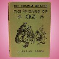 The Original Oz Book - The Wizard of Oz 1903 by L. Frank Baum