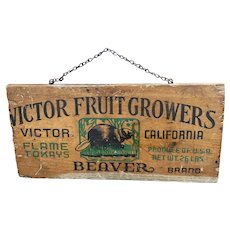 Vintage Victor California Fruit Growers wood crate end sign - beaver, flame tokays
