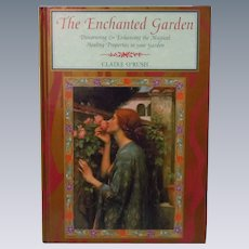The Enchanted Garden by Claire O'Rush  31 full page Colour Illustrations 1996