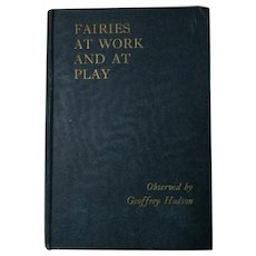 Fairies At Work And At Play by Geoffrey Hodson  1947 Wonderful Rare Book