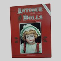 Antique Collector's Dolls by Patricia Smith 1991 Book