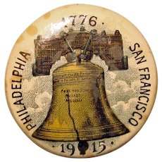 Antique 1915 Pan Pacific Exposition LIBERTY BELL Commemorative Button Pinback - Worlds Fair Expo