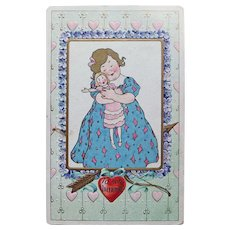 Antique GIRL HUGS DOLL Valentine Postcard - Cupid's Bow & Arrow - Circa 1909