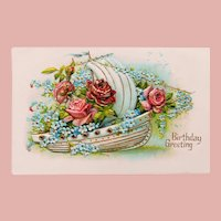 Antique BIRTHDAY GREETING with Sail Boat Ship & Flowers Postcard - Made in Germany