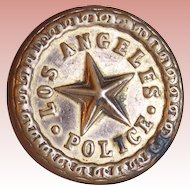 Antique Police Los Angeles Signed Estate Button