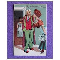 My Wife Won't Let Me (Sneak a Kiss) Antique Comic Estate Postcard