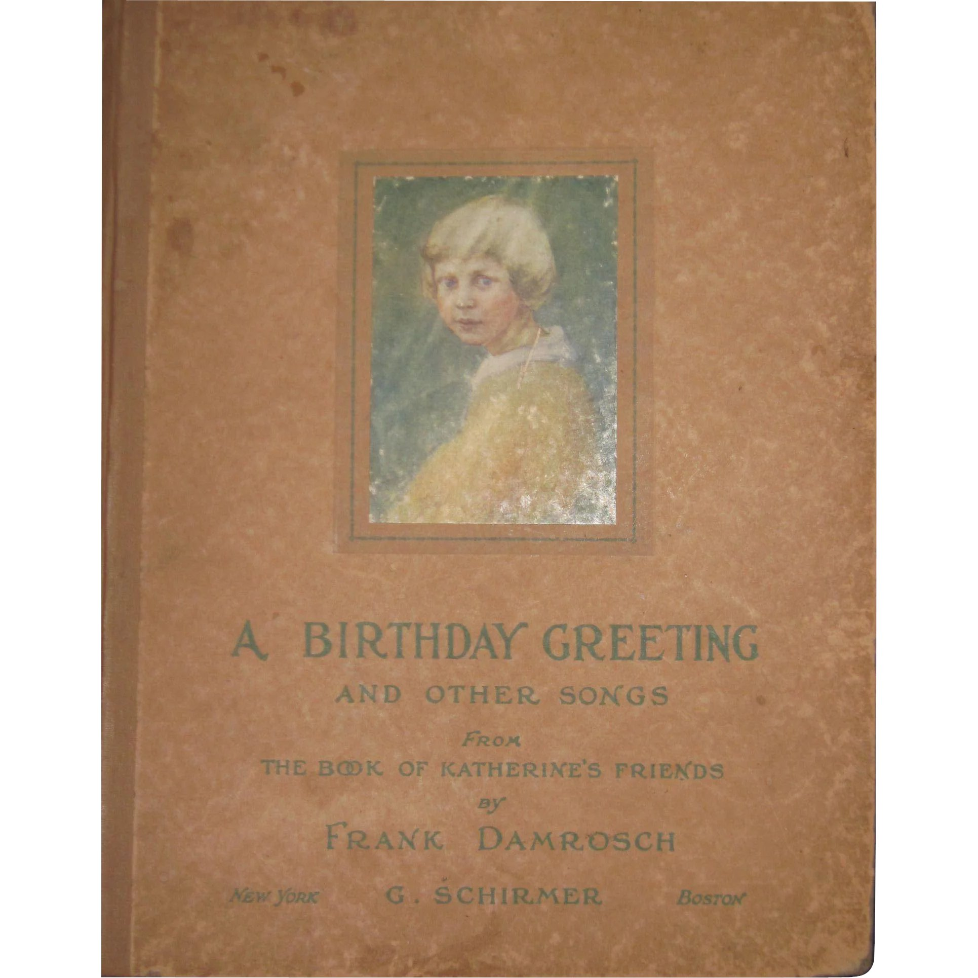 Rare 1900s Frank Damrosch A Birthday Greeting And Other Songs Free