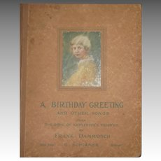 Rare 1900's Frank Damrosch A  Birthday Greeting and Other Songs Free P&I US Buyers