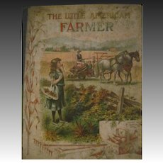 1908 Little American Farmer Percy Fitzhugh Illus Free P&I US Buyers