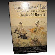 Trails Plowed Under Charles M. Russell  Old West Free P&I US Buyers