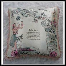 WW II Vintage Aloha Hawaii Souvenir Pillow To My Sister Poem