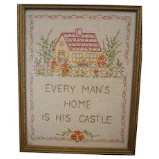 Every Man's Home Is His Castle Needlework Sampler