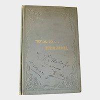 "History of the Texas Brigade: ""War  Reminiscences"""