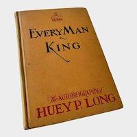 Huey P Long Autobiography: Every Man a King