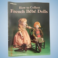 How to Collect French Bebe Dolls-Seeley