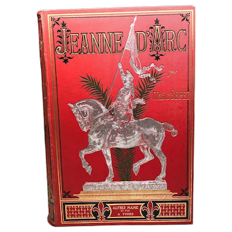 Antique Nineteenth Century French Binding, Jeanne d'Arc, circa 1887