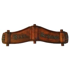 Antique 1899 Ball Bearing Sign