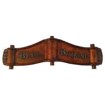 Antique 1899 Ball Bearing Sign