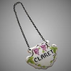 "Vintage Porcelain Hand Painted Decanter Label Tag for ""Claret"""
