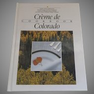 Classic Cookbook Creme de Colorado Junior League of Denver