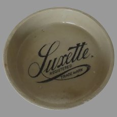Early 1900's Advertising dish for Luxette soap Crock Stoneware