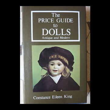 Not your usual Price Guide to Dolls, Constance King 1981, England