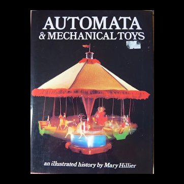 An Interesting Read about Automata and Mechanical Toys, Mary Hillier, 1988