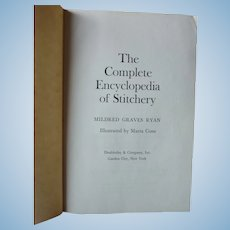 Complete Stitchery Encyclopedia, 689 pages, 1979 issue