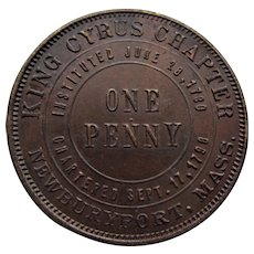 Masonic King Cyrus Chapter, Newburyport, Mass. One Penny. 1790