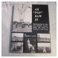 "Vintage As ""Pop"" Saw It Photos of San Joaquin Valley Vol I"