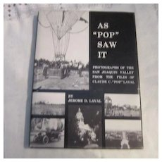 "Vintage As ""Pop"" Saw It Photos of San Joaquin Valley Vol I"