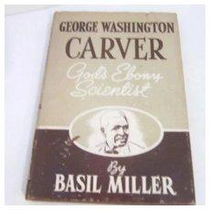 1943 George Washington Carver Biography