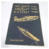 The Ships and Aircraft of the U.S. Fleet War Edition