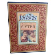Victoria No Friend Like a Sister Book in Box