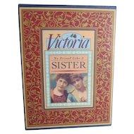 Victoria No Friend Like a Sister Book in Box