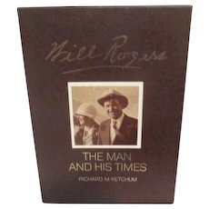 Will Rogers The Man and His Times