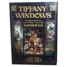 Tiffany Windows the Indispensable Book on Louis C. Tiffany's Masterworks