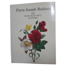 Pierre Joseph Redoute The Most Beautiful Flowers