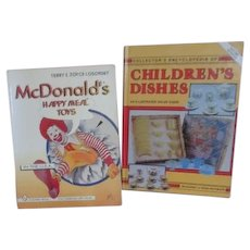 Collector's Encyclopedia of Children's Dishes and McDonald's Toys