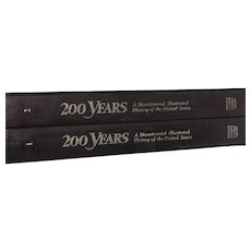 Two Volume 200 Years A Bicentennial Illustrated History of the United States