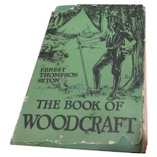 The Book of Woodcraft by Ernest Thompson Seton