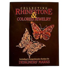Collecting Rhinestone and Colored Jewelry, 3rd Edition Reference Guide