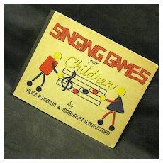 1941 Singing Games for Children, Hamlin & Guessford