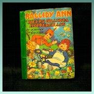 'Raggedy Ann Helps Grandpa Hoppergrass', 1940 Book by Johnny Gruelle