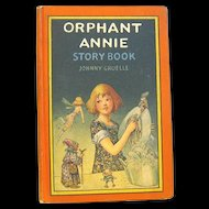 "1921 First Edition of ""Orphant Annie Story Book"",Johnny Gruelle"
