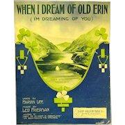 "1912 Irish Song, ""when I Dream of Old Erin"